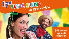 19ª festa junina do Reencontro